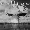 Electronic/Industrial/Trip-Hop duo Collide covers Fun Boy Three's relevant 1981 tune.