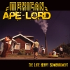 New Album from powerhouse band Mexican Ape-Lord
