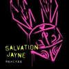 Track by Track: Introduction to Salvation Jayne's Remix EP