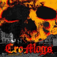 Return of the Cro-Mags