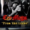 CRO-MAGS RELEASE NEW MUSIC VIDEO 'FROM THE GRAVE' Featuring PHIL CAMPBELL