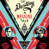 The Melvins Acoustic Performance & 'Colossus of Destiny: A Melvins Tale' Documentary Screening