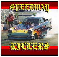 Speedway Killers, The