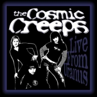 Cosmic Creeps, The