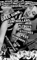 Greg Ginn, the Stitches, Blood Soaked Hands, the Pegs, the Flyboys, the Controllers