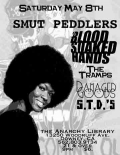 Smut Peddlers, Blood Soaked Hands, Damaged Goods, The Tramps, S.T.D.