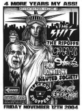 The Shit, Eyes Of Hate, The Ripoffs, Garage Dogs, Stackers, From Downtown, Diluted Society, Blackout
