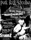 Texas Thieves, The Night Crawlers, Teenage Harlats, Nothing in Return