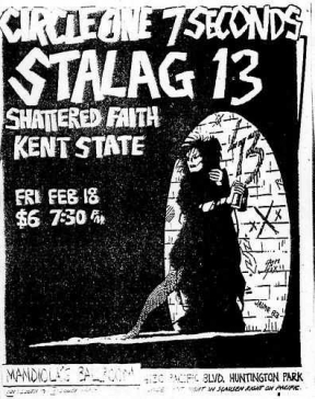 Circle One, 7 Seconds , Stalag 13, Shattered Faith, Kent State