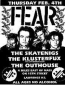 FEAR, The Skatenigs, The Klusterfux, The Outhouse