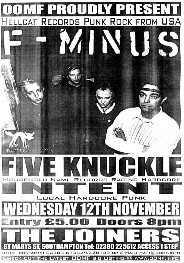 F-Minus, Five Knuckle Intent, The Joiners
