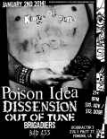 Poison Idea, Dissension, Out of Tune, Brigadiers, Bad Ass