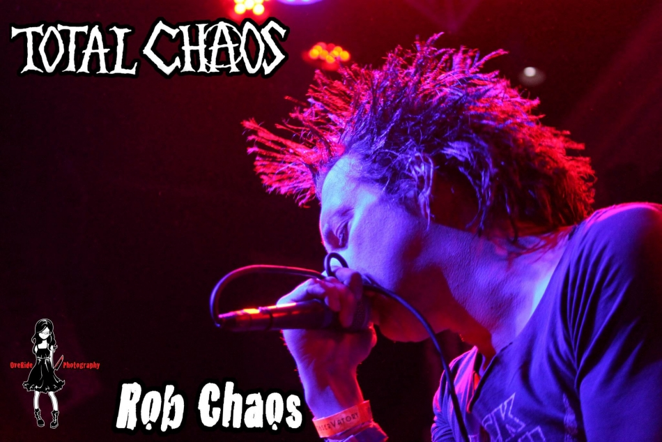 Rob Chaos of TOTAL CHAOS