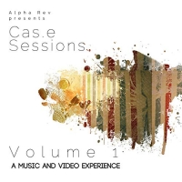 Casey McPherson - Alpha Rev presents Cas.e Sessions, Volume 1