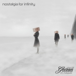Hats Off Gentlemen It's Adequate - 'Nostalgia for Infinity'