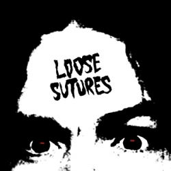 Loose Sutures - Loose Sutures
