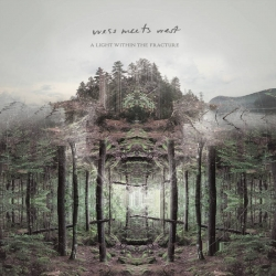 Wess Meets West - 'A Light Within the Fracture'