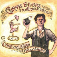 Curtis Eller - Wirewalkers and Assassins