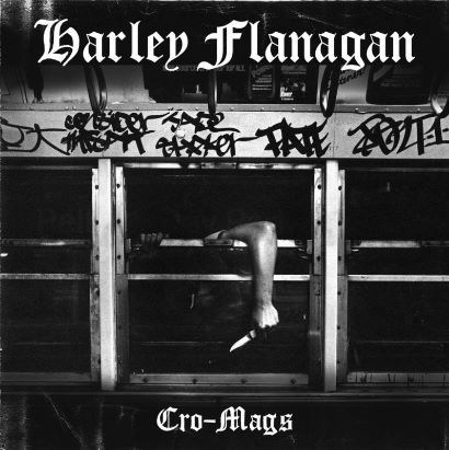 Solo Album from Harley Flanagan of hardcore/punk/metal legends Cro-Mags