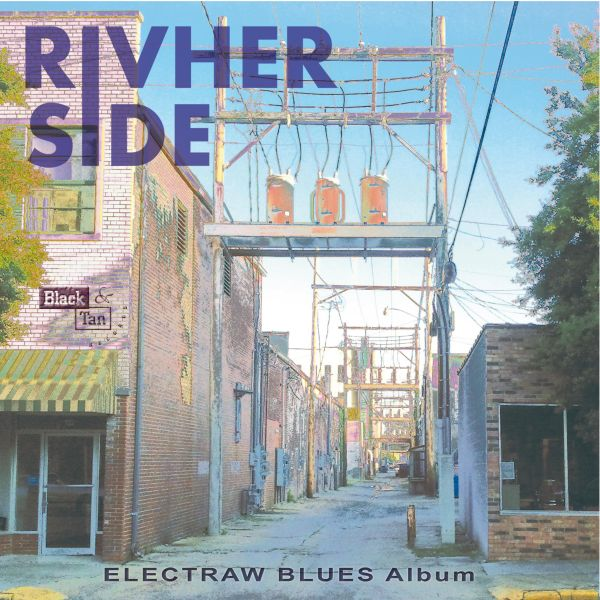 Album Premiere: Electraw Blues by Rivherside