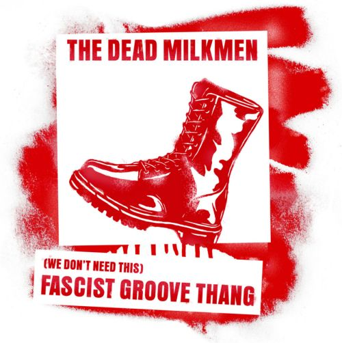 The Dead Milkmen return with a spirited and socio-politically relevant single/cover