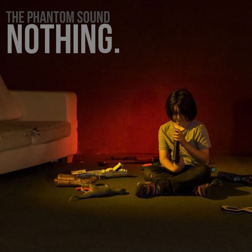 "Video Premiere: ""Nothing."" by The Phantom Sound"