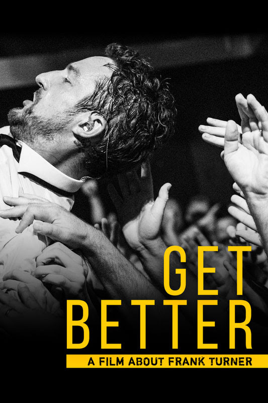 Frank Turner Documentary 'Get Better' Now Available