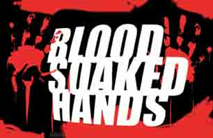 Blood Soaked Hands