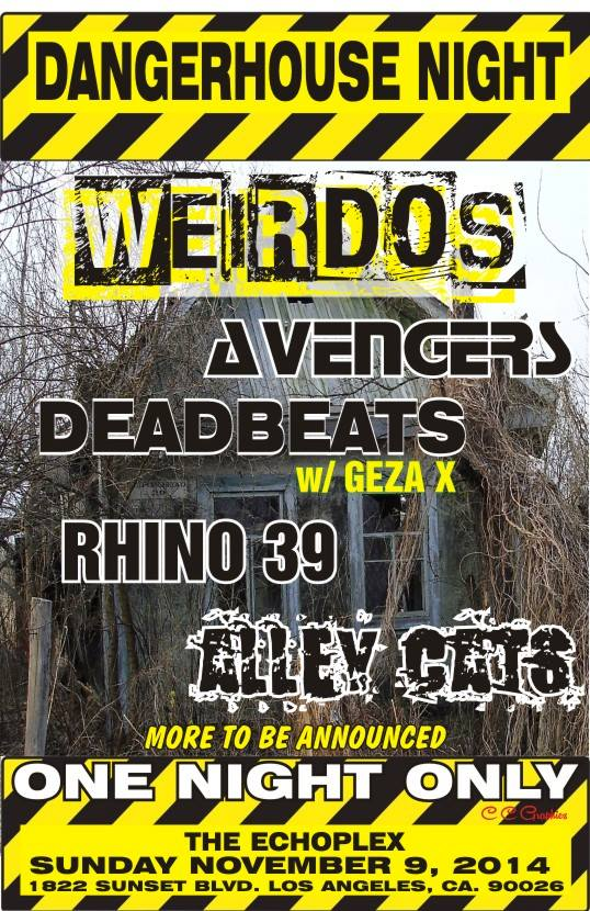 Weirdos, Avengers, Deadbeats (w/Geza X), Rhino 39, Alley Cats @ The Echoplex
