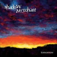 Shadow Merchant - 'Tomorrow'