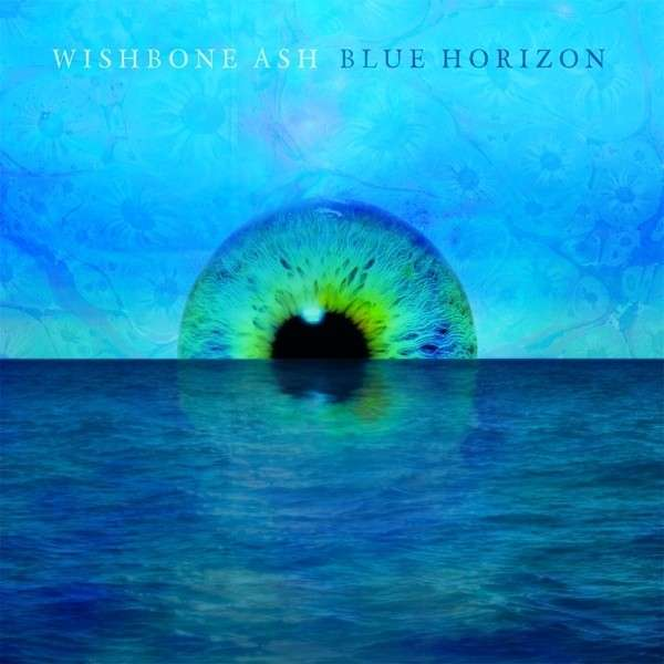 "Wishbone Ash - ""Blue Horizon"""