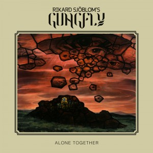 Rikard Sjöblom's Gungfly - 'Alone Together'