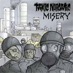 Misery and Toxic Narcotic Split