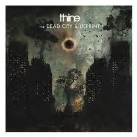 "Thine - ""The Dead City Blueprint"""